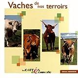 Vaches de nos terroirs - Les carrés Découvertes