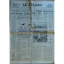 FIGARO [No 8817] du 19/01/1973 - LES INTENTIONS DE VOTE DES FRANCAIS LARAISON ET L'IDEAL PAR THIBON VIETNAM - KISSINGER A PARIS POUR PARACHEVER AVEC LE DUC THO LE TEXTE D'UN ACCORD PAR BEAUFRE ACCIDENTS DE LA ROUTE - 16617 TUES UN AVION SILENCIEUX A ORLY - L'AIRBUS M. POMPIDOU A ADDIS-ABEBA PAR MACAIGNE ET MENNELET SUCCES D'UN VOYAGE PAR MAULNIER 7 MINUTES PAR FROSSARD LA GRANDE PITIE DES BETES D'ABATTOIRS PAR PARTURIER LE MALAISE DU SERVICE DE SANTE GISCARD D'ESTAING PAR DESAUBLIAU