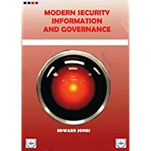 MODERN SECURITY INFORMATION AND GOVERNANCE (English Edition)