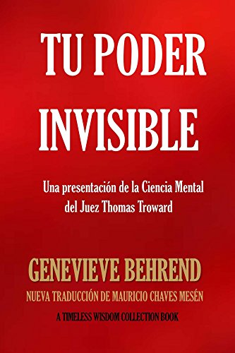 Tu Poder Invisible (Timeless Wisdom Collection)