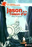 Jason et la Toison d'or / Hélène Montardre | Montardre, Hélène (1954-....). Auteur