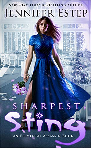 Sharpest Sting: An Elemental Assassin Book (English Edition) (Estep Spider-jennifer)