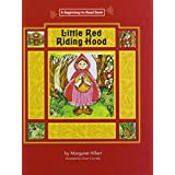 Little Red Riding Hood (Beginning to Read-Fairy Tales and Folklore) by Margaret Hillert (2006-02-01)