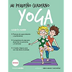 Mi pequeño cuaderno. Yoga (terapias, jugar didácticamente)