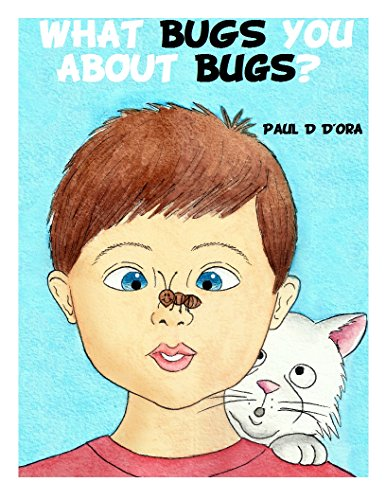what-bugs-you-about-bugs-what-bugs-you-about-series-book-1-english-edition