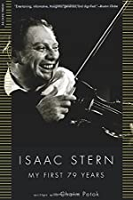 Isaac Stern - My First 79 Years de Isaac Stern