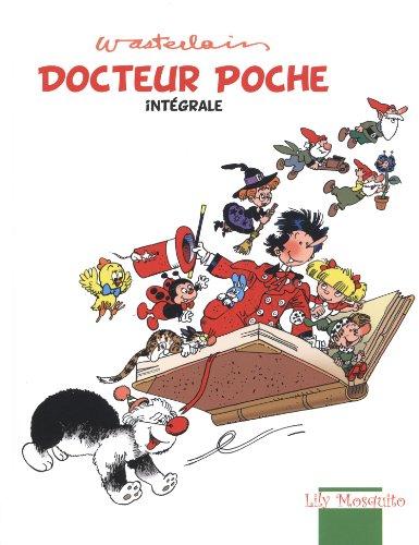 Docteur Poche, Intégrale :