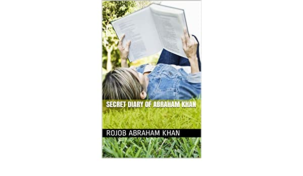 Secret Diary of Abraham Khan