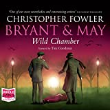 Best Audible Mysteries - Bryant & May - Wild Chamber: Bryant Review