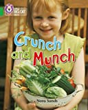 Crunch and Munch: Band 05/Green (Collins Big Cat)