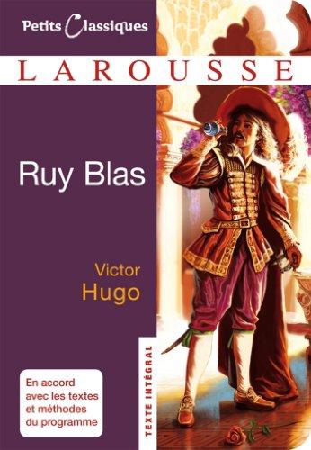 Ruy Blas (Petits Classiques Larousse t. 31)
