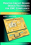 Printed Circuit Board Design Techniques for EMC Compliance: A Handbook for Designers (IEEE Press Series on Electronics Technology)