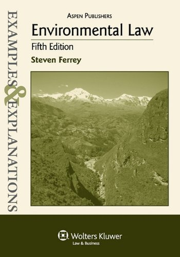 Examples & Explanations: Environmental Law, 5th Ed.