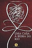 Uma Casa à Beira do Rio