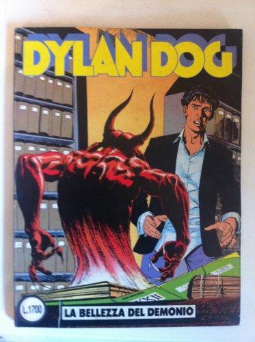 DYLAN DOG NUMERO 6 LA BELLEZZA DEL DEMONIO Ed. DAIM PRESS 1987 Bonelli PRIMA EDIZIONE