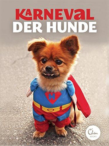 Karneval der Hunde - Unter Hunde Kostüm