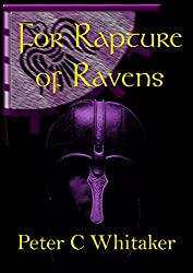 For Rapture of Ravens (The Sorrow Song Trilogy Book 2)