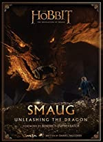 Smaug - Unleashing the Dragon de Daniel Falconer