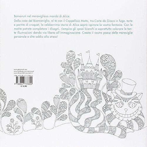 Libro Alice E Il Paese Delle Meraviglie Album Da Colorare Anti
