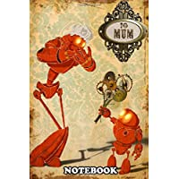 "Notebook: To Mum For All The Mothers Out There This Pair Of St , Journal for Writing, College Ruled Size 6"" x 9"", 110 Pages"