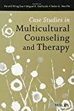 Case Studies in Multicultural Counseling and Therapy (Coursesmart)