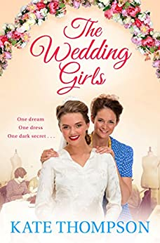 The Wedding Girls by [Thompson, Kate]