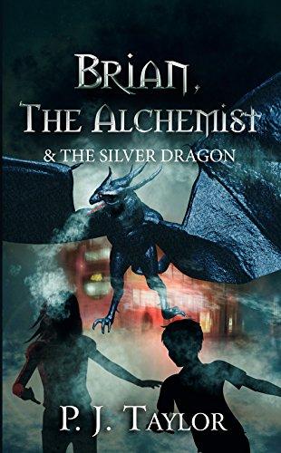 Brian, the Alchemist & the Silver Dragon (The Brian Pankhurst) (English Edition) (Zombie Halloween Pj)