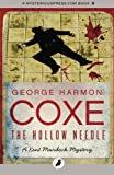 The Hollow Needle: The Kent Murdock Mysteries
