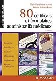 Image de 80 certificats et formulaires administratifs médicaux