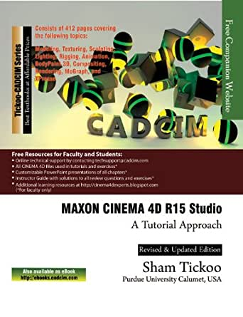 MAXON CINEMA 4D R15 Studio: A Tutorial Approach eBook: Prof