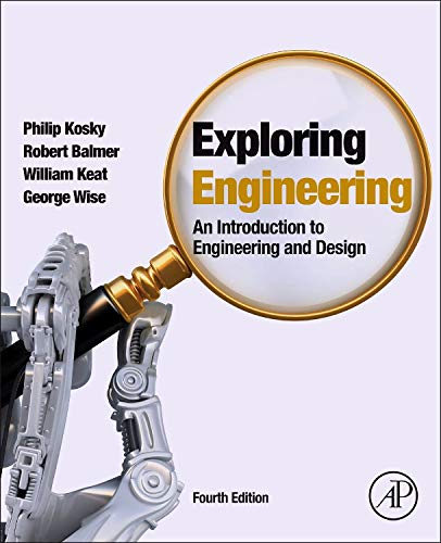 Exploring Engineering: An Introduction to Engineering and Design -
