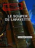 Le souper de Lafayette   ( Prix de la littérature féminine): Troisième enquête d'Augustin DUROCH