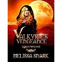 Valkyrie's Vengeance: Loki's Wolves (Ragnarok: Doom of the Gods Book 1) (English Edition)