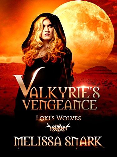 Valkyrie's Vengeance: Loki's Wolves (Ragnarök: Doom of the Gods Book 1)