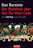 Die Wahrheit über den Da-Vinci-Code - Dan Burstein