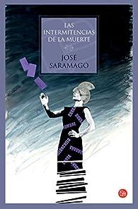 LAS INTERMITENCIAS DE LA MUERTE  TD 06 par José Saramago