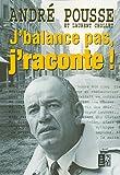 Image de J'BALANCE PAS J'RACONTE