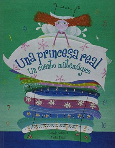 Real Princess/Una Princesa Real: Un Cuento Matemagico Spanish Edition por Brenda Williams