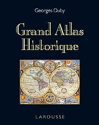 Grand Atlas Historique - Edition 2011