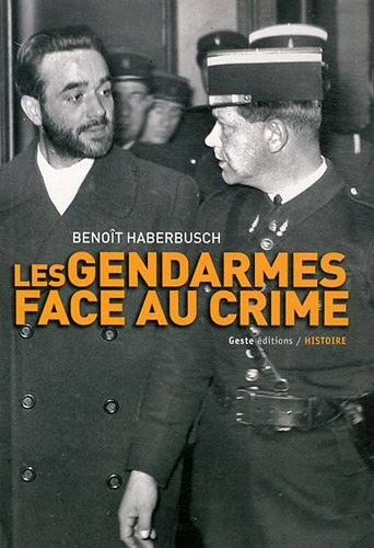 Gendarme face au crime