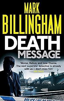 Death Message (Tom Thorne Novels Book 7) by [Billingham, Mark]