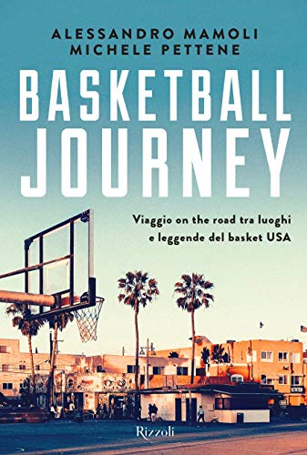 Alessandro Mamoli / Michele Pettene - The Basketball Journey (1 BOOKS)