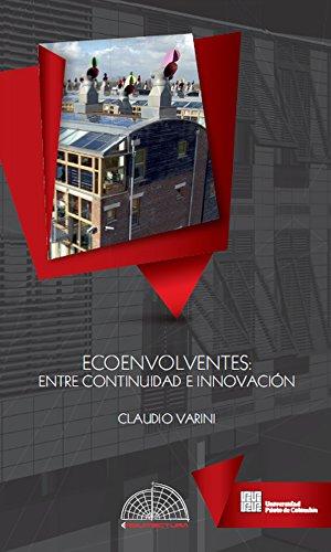 Ecoenvolventes: Entre continuidad e innovación por Claudio Varini