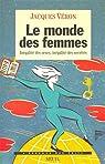 Le monde des femmes par Véron