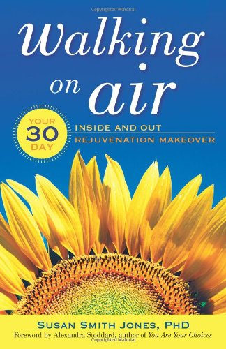 walking-on-air-your-30-day-inside-and-out-rejuvenation-makeover