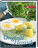 Original Hessisch - The Best of Hessian Food - Angela Francisca Endress, Barbara Nickerson