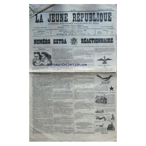 JEUNE REPUBLIQUE (LA) [No 78] du 11/05/1873 - JOURNAL POLITIQUE SATIRIQUE DU MIDI DEMI-TOUR A DROITE PAR LEO TAXIL - COMPLIMENTS IMMERITES PAR NOXO