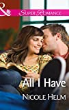 All I Have (A Farmers' Market Story) by Nicole Helm front cover