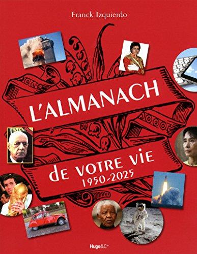 L'almanach de votre vie 1950-2025 par Collectif