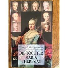 Die Töchter Maria Theresias